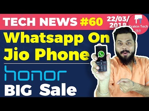 WhatsApp on Jio Phone, Honor BIG Sale, Oppo F7, Huawei P20 Pro, ISRO Moon, Best Indian City: TTN#60
