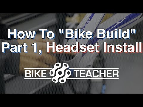 How to install a integrated headset on a carbon bike frame, Bike Build Part 1