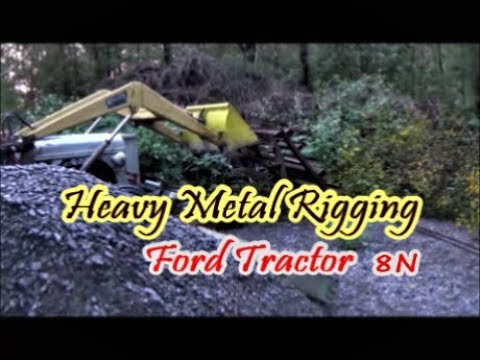 Ford 8N Tractor At Work heavy metal rigging