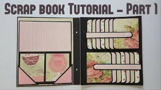 Scrap book Tutorial Part 1 by Srushti Patil