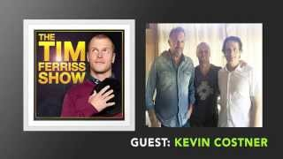 Kevin Costner Interview Full Episode The Tim Ferriss Show Podcast