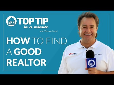 Top Tip - How To Find a Good Realtor by Top Mexico Real Estate