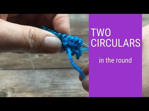 Knitting in the Round with 2 Circular Needles