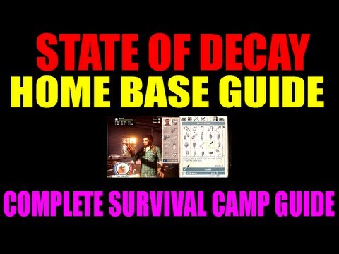 State Of Decay Home Base Building Explained   Everything You Need To Know About Survival Camp! (HD)