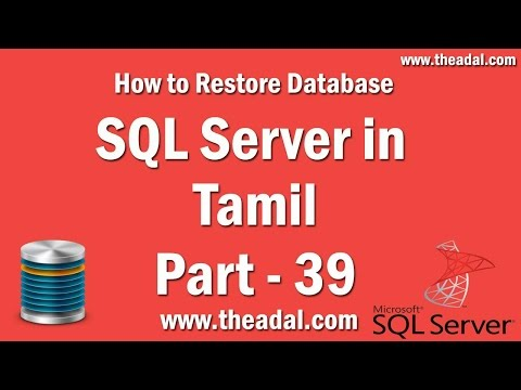 Learn sql server 2012 r2 in Tamil Part - 39 How to Restore Database