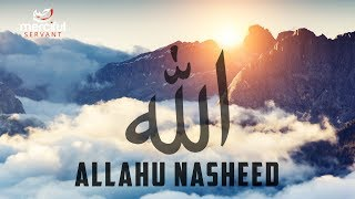 ALLAHU EXCLUSIVE NASHEED (COVER) BY AHMADULLAH AWAN