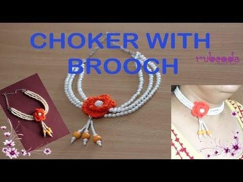 HOW TO MAKE CHOKER WITH FLOWER BROOCH | JEWELLERY MAKING | DIY | NECKLACE MAKING TUTORIAL