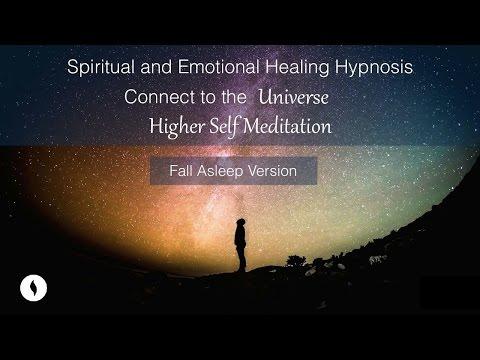 Fall Asleep Version Spiritual, Emotional Healing Hypnosis, Receive Your Higher Self Meditation