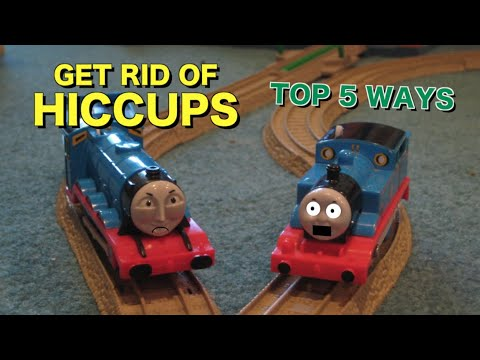 Thomas The Trackmaster Show: Top 5 Ways to Get Rid of Hiccups