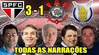 Toda As Narrações - São Paulo 3 X 1 Corinthians / Brasileirão 2018