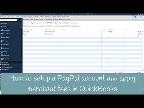 How to setup a PayPal account, apply payments and merchant fees in QuickBooks