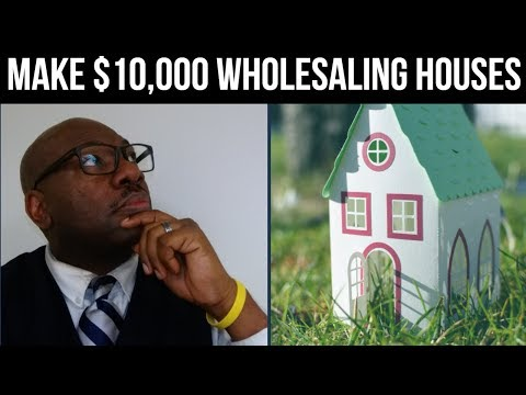 How To Make $10,000 Wholesaling Houses with No Equity