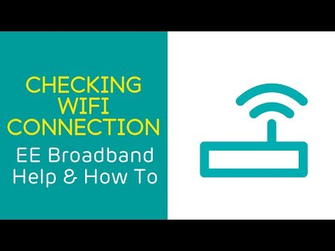 EE Home Broadband Help & How To: Checking your WiFi Connection