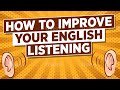 Download  How to Improve Your English Listening MP3,3GP,MP4