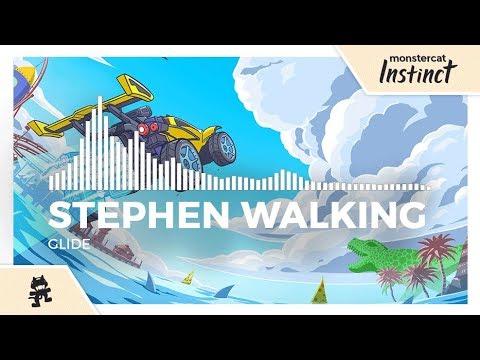 Stephen Walking - Glide [Monstercat Release]