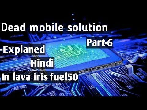 How to repair dead mobile phone    iris fuel 50    PART-6
