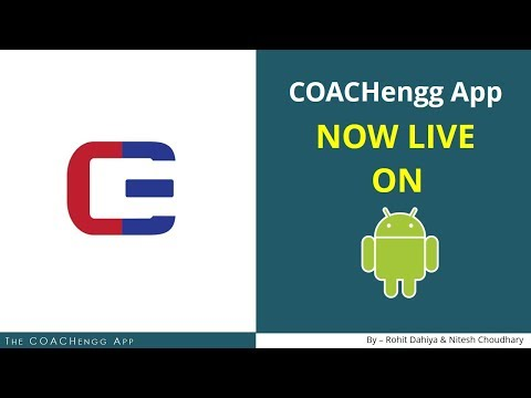 COACHengg App for IIT JEE, NEET and CBSE is now live on Android