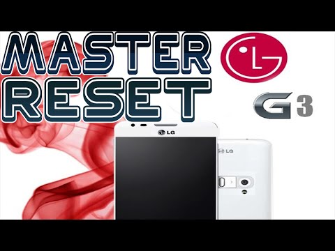 Master/Hard Reset LG G3 to Original Factory Settings - How To