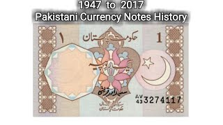 History of Pakistani Currency Notes   1947 to 2017