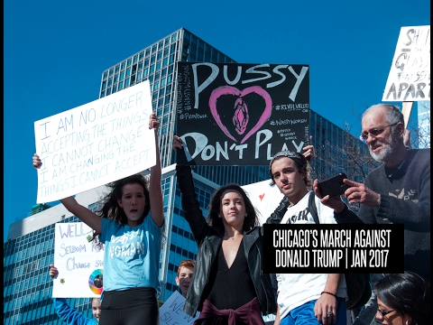 Chicago's March Against Donald Trump - Jan 2017 Protest