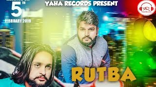RUTBA | Manjeet Kadyan, Amit Kadyan | GR Music | Latest Haryanvi Song 2019   | Yaha Records