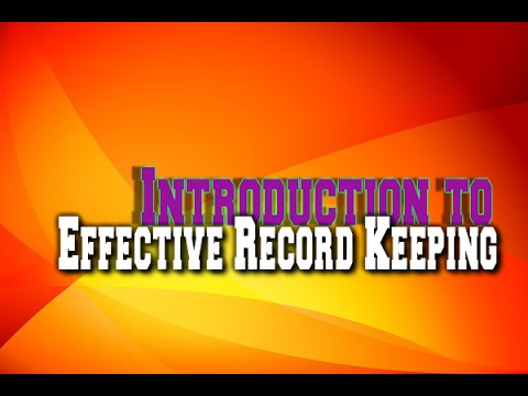 Introduction to Effective Record Keeping