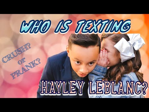 Part 2 Who Is Texting Hayley? Crush? or Prank?