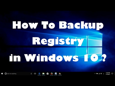 How To Backup Registry in Windows 10 ?