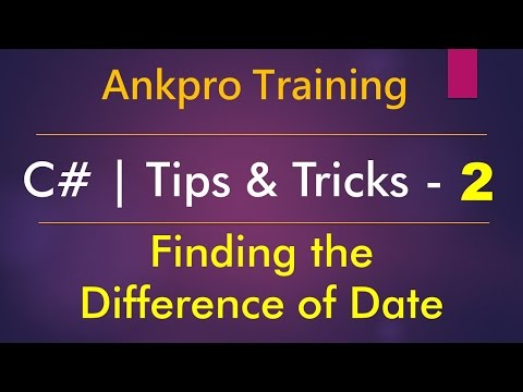C# tips and tricks 2 - Finding the Difference of Date (How to find the difference of two dates?)