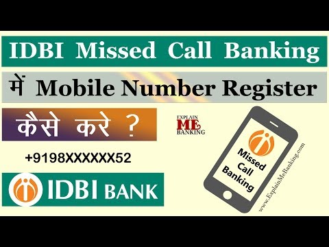 How To Register Mobile Number For IDBI Missed Call Banking   IDBI Missed Call Enquiry Registration