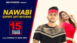 Nawabi | Expert Jatt Returns | Nawab | Gima Ashi | Latest Punjabi Songs 2019