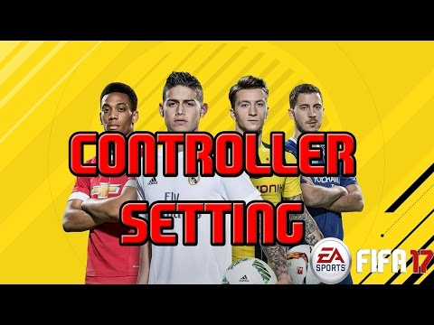 How to Setting Controller Button for FIFA 17