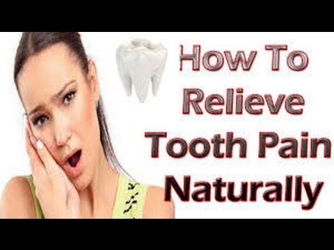 HOW TO RELIEVE TOOTH PAIN NATURALY WITH HOME REMEDIES