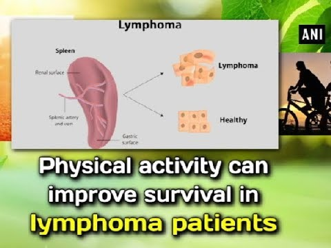 Physical activity can improve survival in lymphoma patients - ANI News