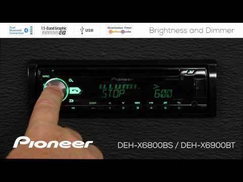 How To - DEH-X6900BT - Brightness and Dimmer Settings