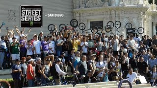 BMX IN THE STREETS OF SAN DIEGO - THE STREET SERIES 2017
