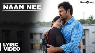 Official : Naan Nee Full Song | Madras | Karthi, Catherine Tresa