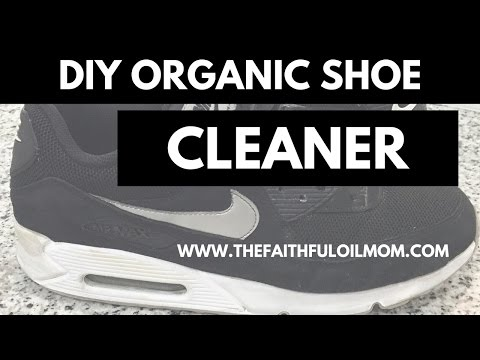 DIY Organic Shoe Cleaner ( No Chemicals)