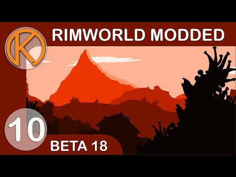 RimWorld Beta 18 Modded | CULTIST GARB - Ep. 10 | Let's Play RimWorld Beta 18 Gameplay