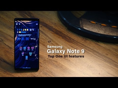 Top 10 Samsung One UI features for Galaxy Note 9