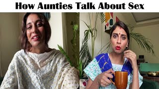 How Aunties Talk About Sex