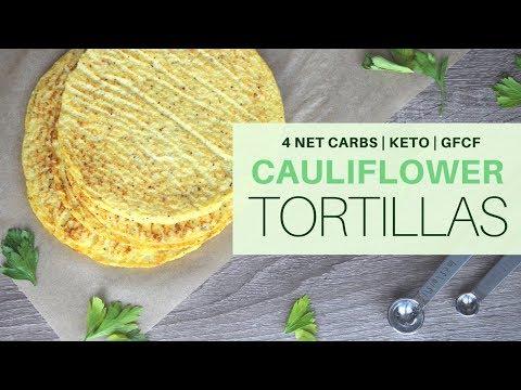 CAULIFLOWER TORTILLAS   4 NET CARBS PER TORTILLA   #KETOGENIC   #GRAINFREE   GLUTENFREE   #GFCF