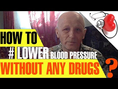 How To Lower Blood Pressure WITHOUT ANY DRUGS?