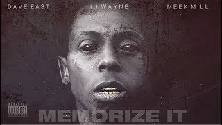"Forgotten - ""Memorize It"" ft. Lil Wayne, Meek Mill, Dave East (Audio)"