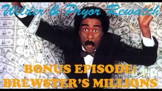 Wilder & Pryor Rewatch Bonus - Brewster