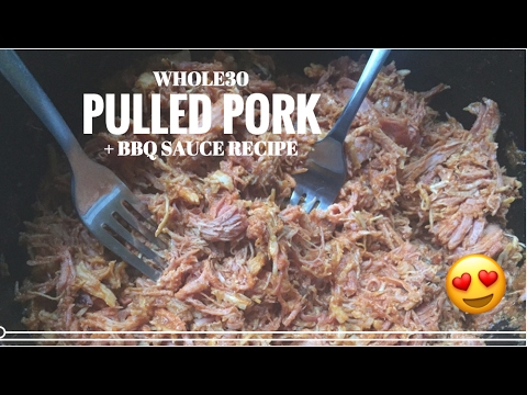 Making Melissa | Whole30 Pulled Pork + BBQ Sauce Recipe