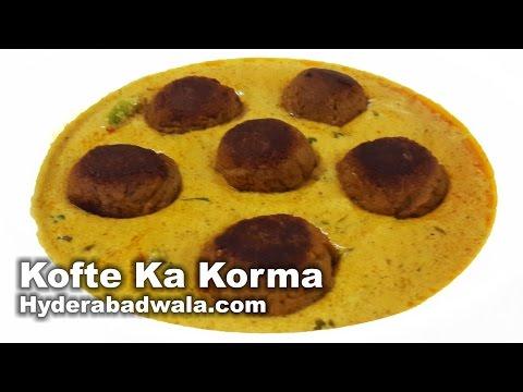 Kofte Ka Korma Recipe Video – How to Make Hyderabadi Mutton Dumplings in Masala Curry at Home
