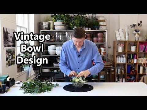 How To Make A Vintage Bowl Arrangement Without Floral Foam