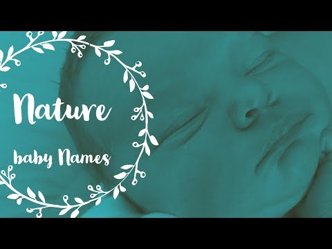 NATURE INSPIRED BABY BOY & GIRL NAMES | theefunnymummy vlog