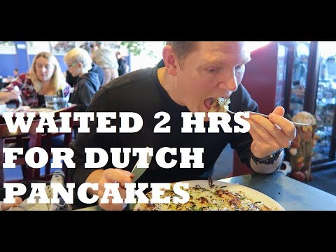WAITED 2 HOURS TO EAT DUTCH PANCAKES FOR THE FIRST TIME